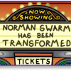 Thumbnail image for Norman Swarm Has Been Transformed