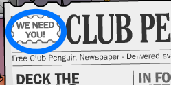 Club Penguin Secrets - Newspaper - We need you