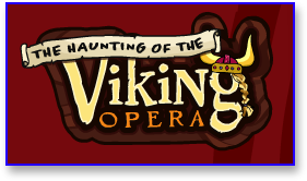 Post image for Haunting of the Viking Opera